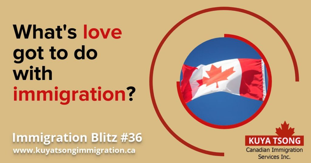 What's love got to do with immigration? | Kuya Tsong Canadian
